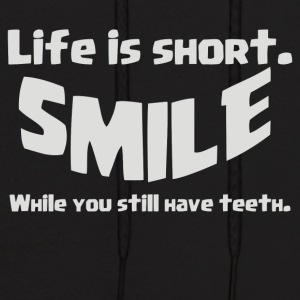 Life Short Smile Advice Wisdom - Men's Hoodie