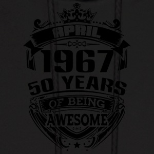 april 1967 50 years of being awesome - Men's Hoodie
