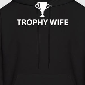 Trophy Wife - Men's Hoodie
