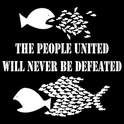 The people united will never be defeated