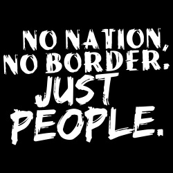 No nation, no border. Just people.