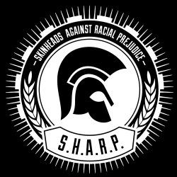 S.H.A.R.P. Skinheads Against Racial Prejudice