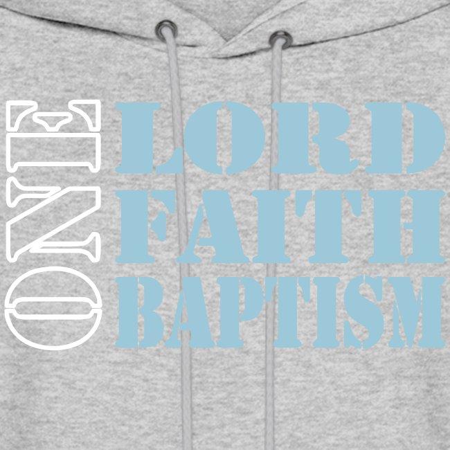 ONE LORD FAITH BAPTISM