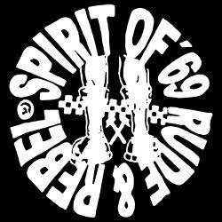 Spirit of \'69 Rude & Rebel