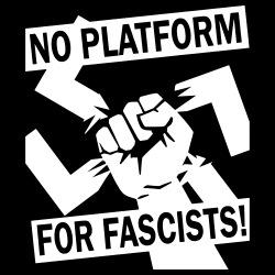 No platform for fascists!