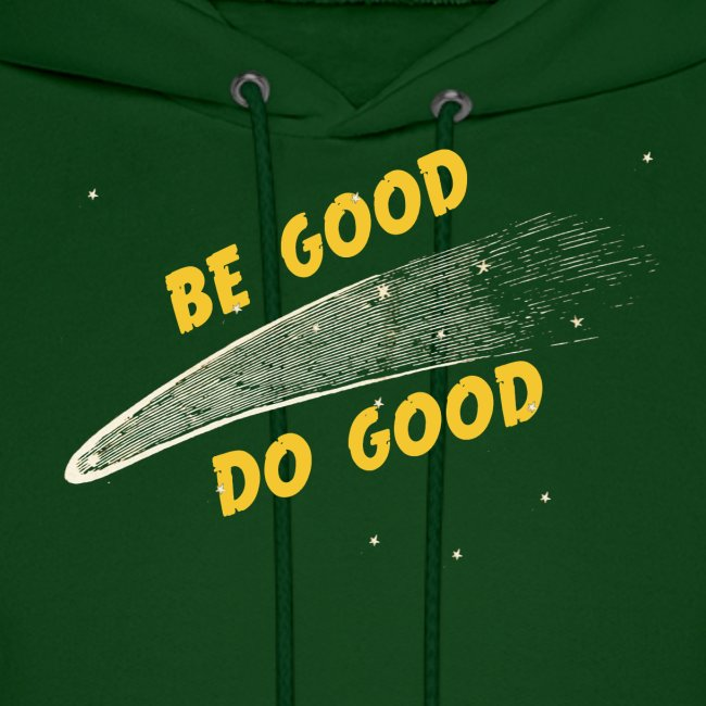 Be Good and