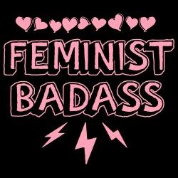 Feminist badass