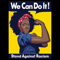 We can do it! Stand against racism