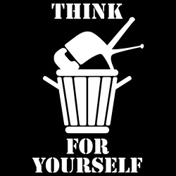 Think for yourself