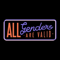 All genders are valid