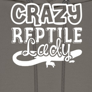 Crazy Reptile Lady Shirts - Men's Hoodie