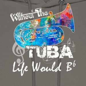 Without The Tuba Shirts - Men's Hoodie