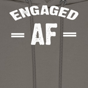 Engaged AF T-shirt - Men's Hoodie