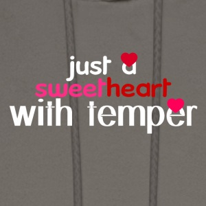 Just a sweetheart with temper - Men's Hoodie