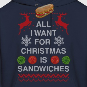 All I Want For Christmas is Sandwiches - Men's Hoodie