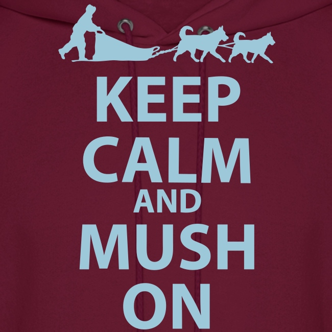 Keep Calm & MUSH On