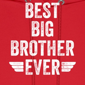 Best big brother Ever - Men's Hoodie