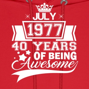 Born in July 1977, 40 years of being awesome - Men's Hoodie