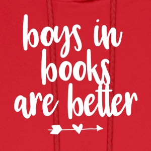 boys in books are better - Men's Hoodie