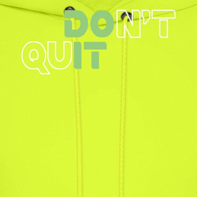 DON'T QUIT #8