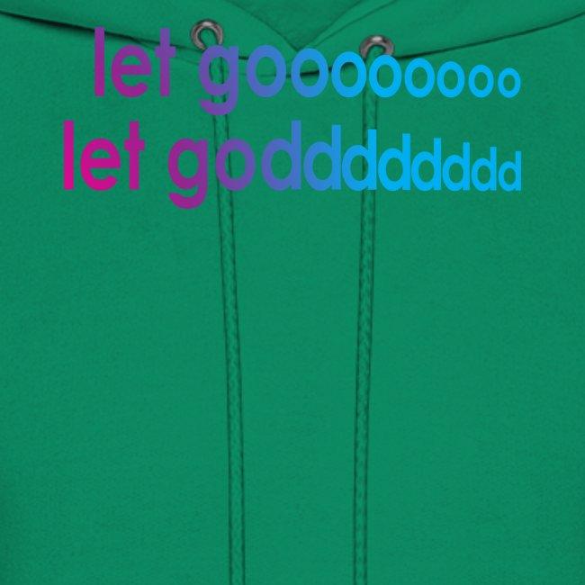 LET GO LET GOD LGLG #5