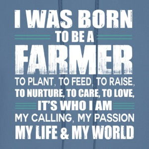 I Was Born To Be A Farmer T Shirt - Men's Hoodie