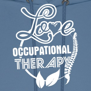 Love Occupational Therapy Shirt - Men's Hoodie