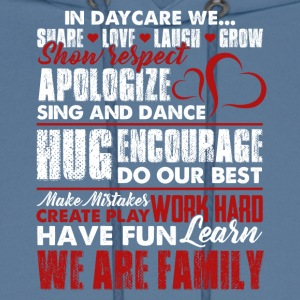 Daycare We Are Family Teacher Shirt - Men's Hoodie