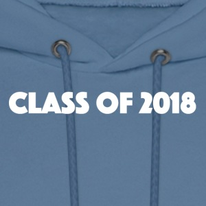 class of 2018 - Men's Hoodie