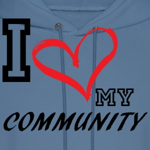 I_LOVE_MY_COMMUNITY - Men's Hoodie