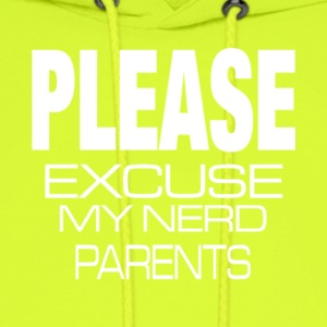 Please Excuse My Nerd Parents T Shirt - Men's Hoodie