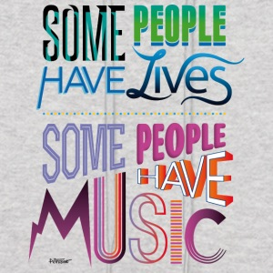 Some People Have Music - Men's Hoodie