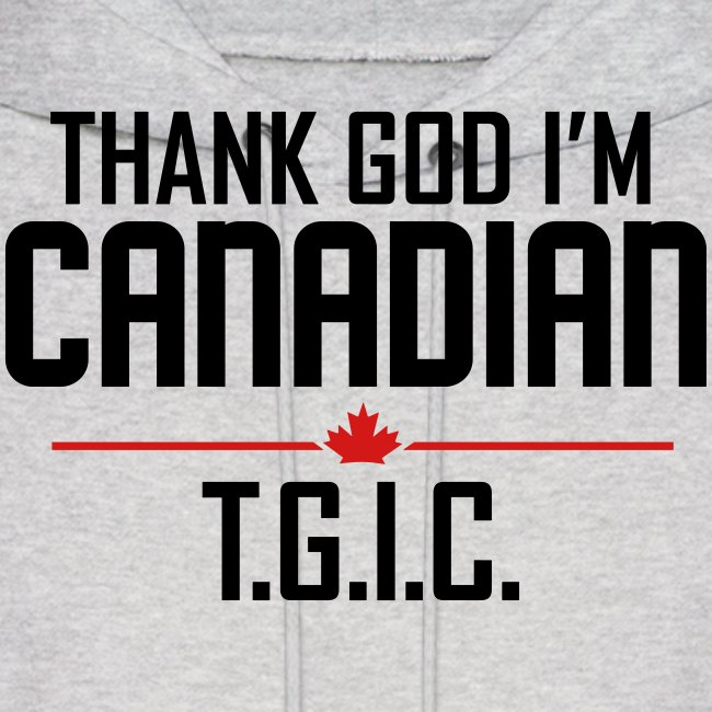 Thank God I m Canadian