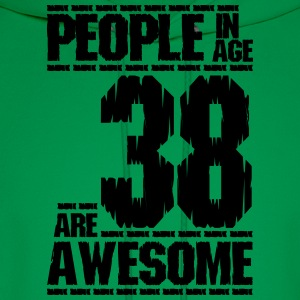PEOPLE IN AGE 38 ARE AWESOME - Men's Hoodie