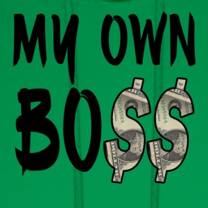 My Own Bo$$ - Men's Hoodie