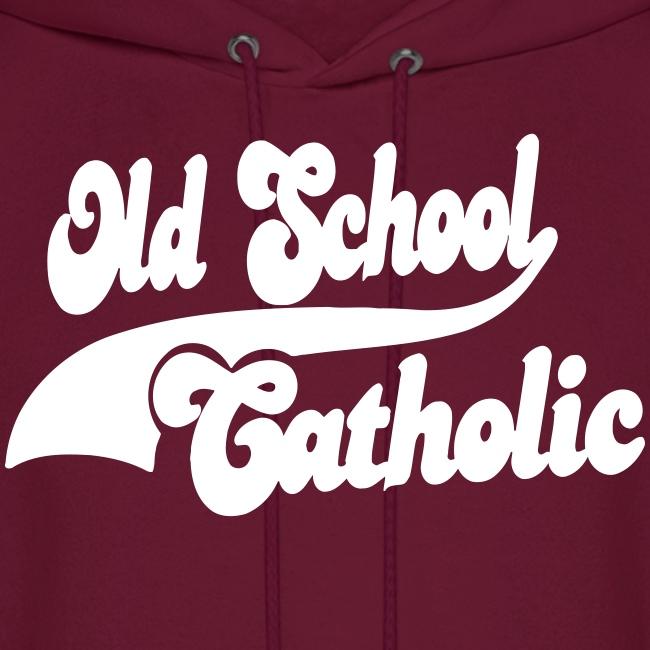OLD SCHOOL CATHOLIC