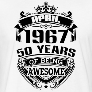 april 1967 50 years of being awesome - Fitted Cotton/Poly T-Shirt by Next Level