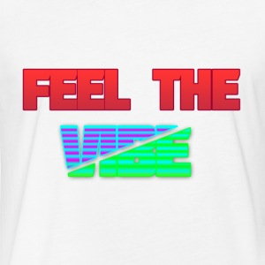 Feel The Vibe - Fitted Cotton/Poly T-Shirt by Next Level