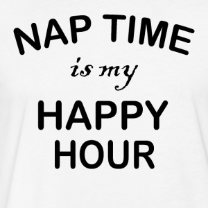Nap Time is my Happy Hour - Fitted Cotton/Poly T-Shirt by Next Level