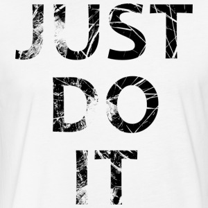 Just Do It - Fitted Cotton/Poly T-Shirt by Next Level