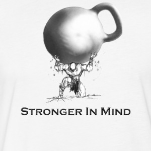 Stronger In Mind - Fitted Cotton/Poly T-Shirt by Next Level