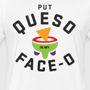 Put Queso Face-0 T-Shirt - Fitted Cotton/Poly T-Shirt by Next Level