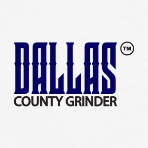 Dallas County Grinder - Fitted Cotton/Poly T-Shirt by Next Level
