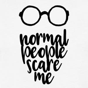 normal people scare me - Fitted Cotton/Poly T-Shirt by Next Level