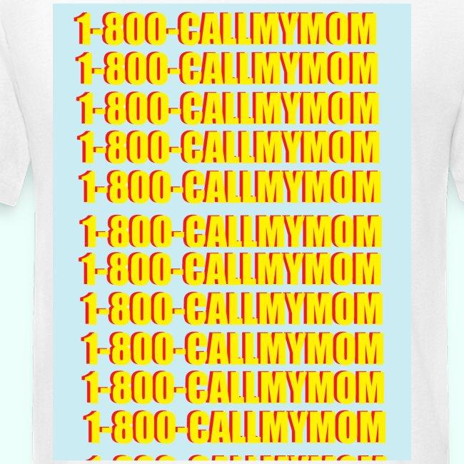 1-800-CALLMYMOM