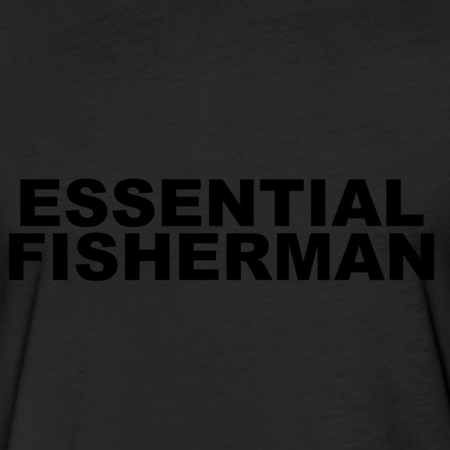 ESSENTIAL FISHERMAN