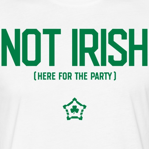 Not Irish - Fitted Cotton/Poly T-Shirt by Next Level