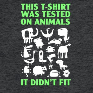 Tested on animals - Fitted Cotton/Poly T-Shirt by Next Level