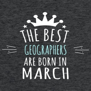Best GEOGRAPHERS are born in march - Fitted Cotton/Poly T-Shirt by Next Level