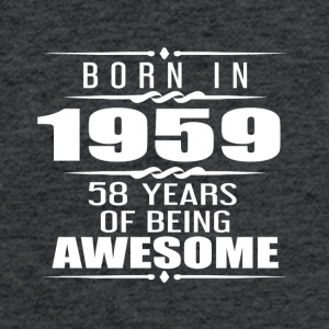 Born in 1959 58 Years of Being Awesome - Fitted Cotton/Poly T-Shirt by Next Level